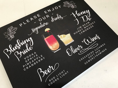 A sign we designed and printed for a local wedding.