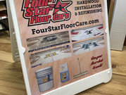 A-frame sign that we printed and installed for Four Star Floor Care.