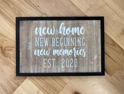 New home sign that we created for someone making a fresh start.