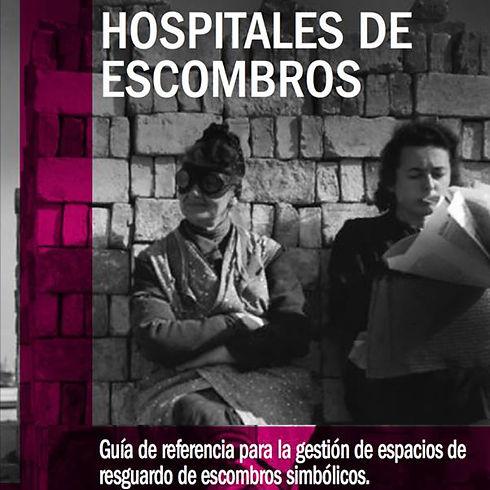 Hospitales de Escombros