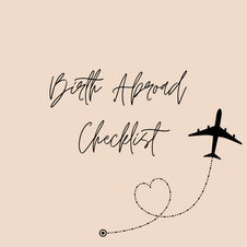 Birth Abroad Checklist