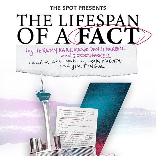 THE LIFESPAN OF A FACT [6/3–6/6]