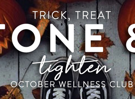 Get Tone & Tightened by Halloween!