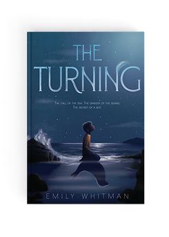 Emily Whitman The Turning Middle Grade Fantasy Novel Selkie Adventure Folklore