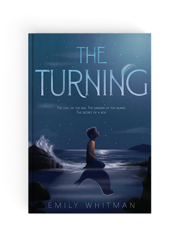 Emily Whitman The Turning Midde Grade Fantasy Novel Selkie Folklore Adventure