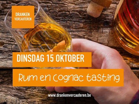 Dinsdag 15 oktober, Rum & Cognac tasting