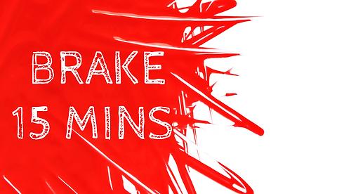 BRAKE 15 MINS.png