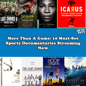 More Than Just a Game: 10 Must-See Sports Documentaries