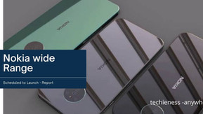 A wide range of Nokia smartphones are scheduled to launch in the coming months, reports