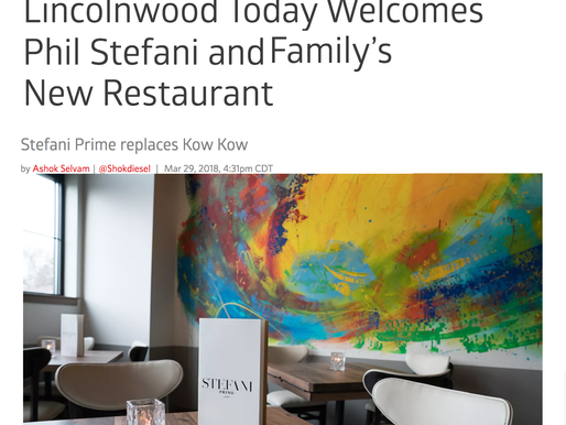 Lincolnwood Today Welcomes Phil Stefani and Family's New Restaurant