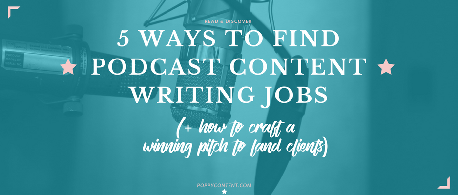 5 ways to find podcast content writing jobs