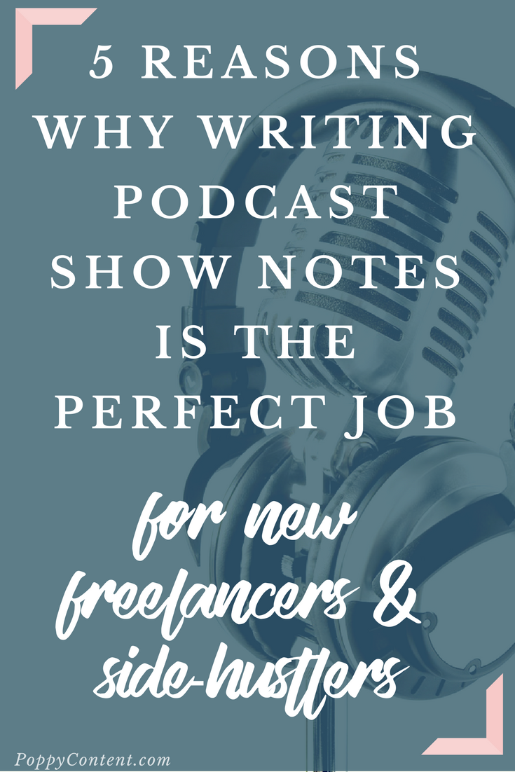 5 reasons writing podcast show notes is a perfect gig