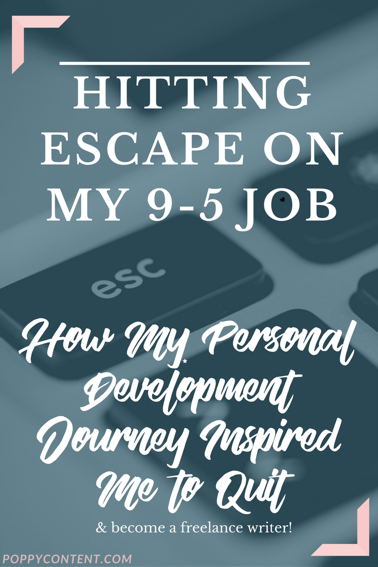 How personal development inspired me to quit