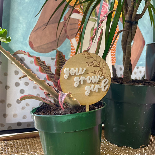 You Grow Girl - Plant Topper