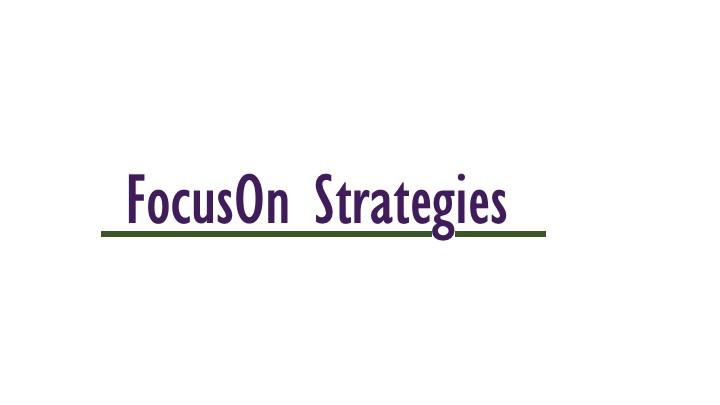 FocusOn Strategies Now Open