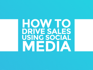 How to drive sales using social media