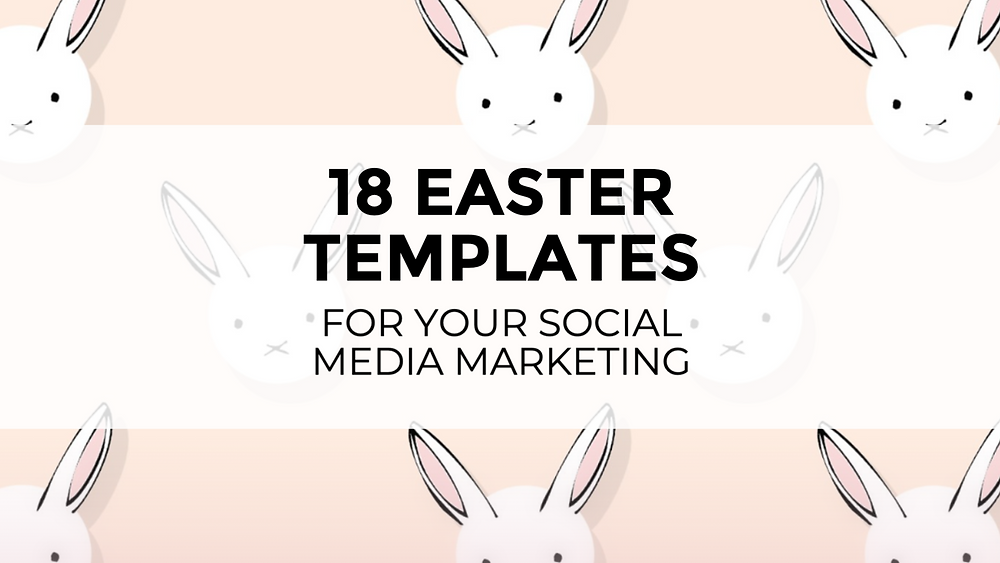 18 Easter templates for your social media marketing