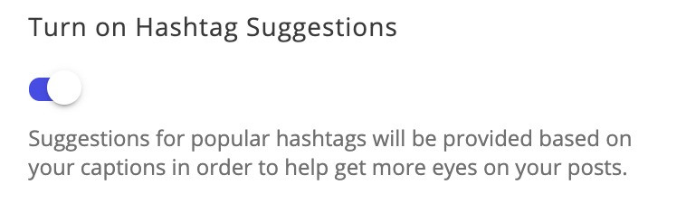 Turn on hashtag suggestions