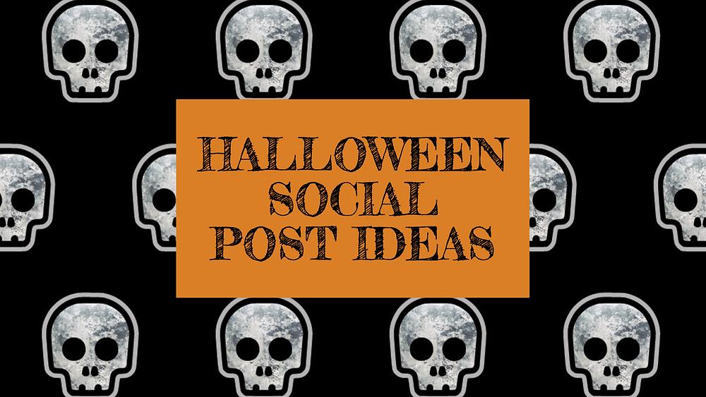 Halloween social post ideas