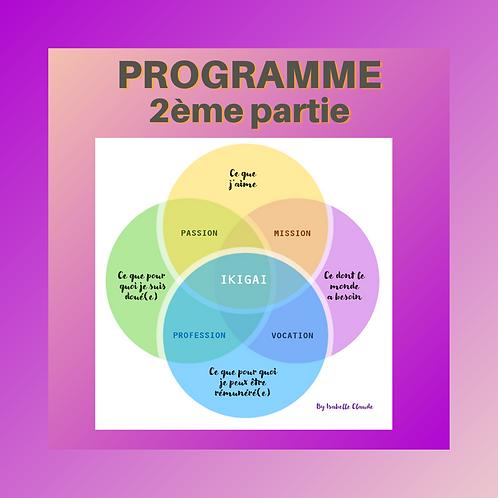 Programme IKIGAI - 2ème partie