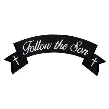 """Follow The Son Banner 4"""" X 1"""" Patch"""