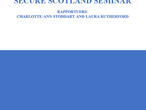 Secure Scotland Seminar Report Available Now