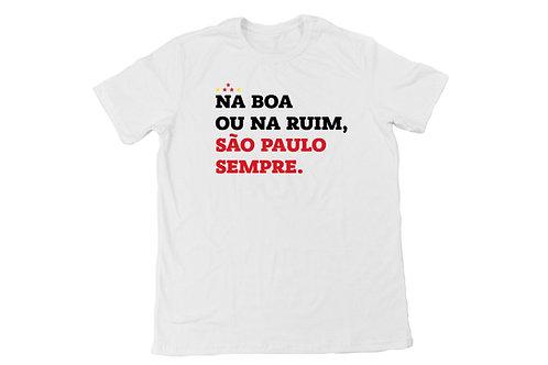 Camiseta Na boa ou na Ruim - Branco