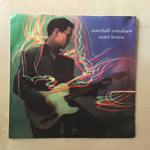 Marshall Crenshaw Picture Sleeve 45 Some Hearts 1989 VG+