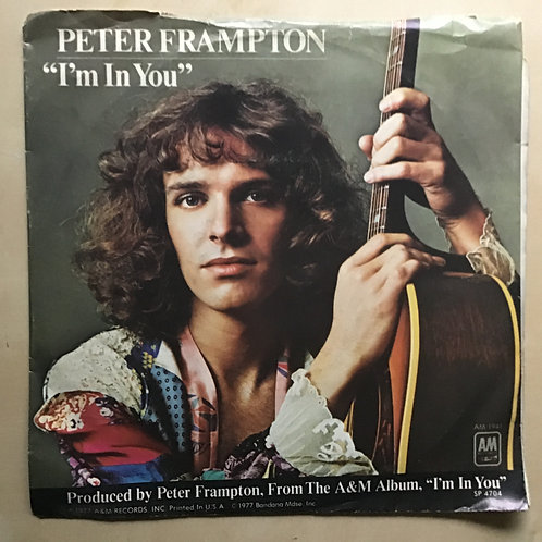 "VINTAGE 45 ~ PETER FRAMPTON, I'M IN YOU b/w ST. THOMAS Picture Sleeve ~ 7"" Vinyl"