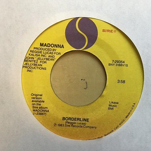 "45 RECORD 7""- MADONNA - BORDERLINE/Think Of Me 1984 SRC"