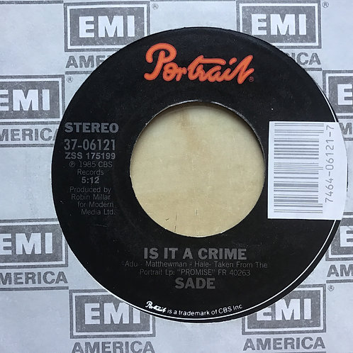 Company Sleeve 45 Sade - Is It A Crime / Punch Drunk On Portrait