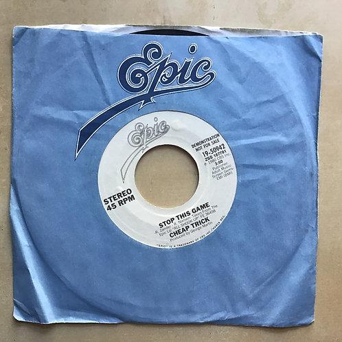"CHEAP TRICK Stop This Game 7"" 45 Vinyl White Label PROMO"