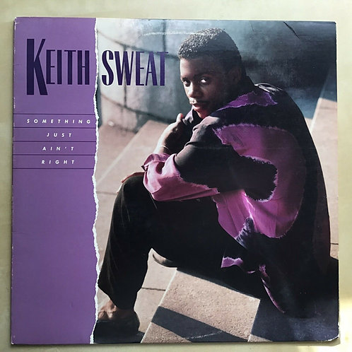 "KEITH SWEAT Something Just Ain't Right .. 12"" SINGLE .. 0-66776 .. 1987"