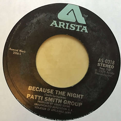 PATTI SMITH - BECAUSE THE NIGHT/GOD SPEED - 45rpm