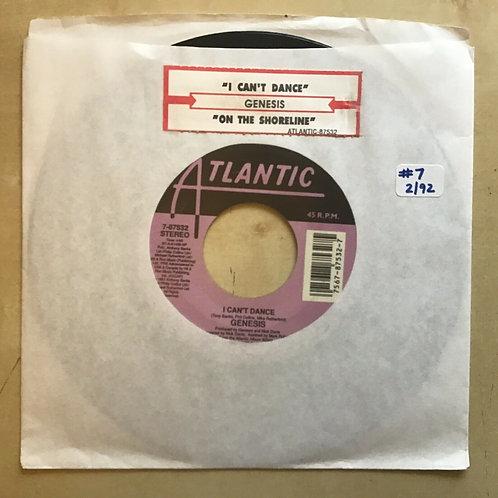 Rock 45 Genesis - I Can't Dance/On The Shoreline W/ Juke Label