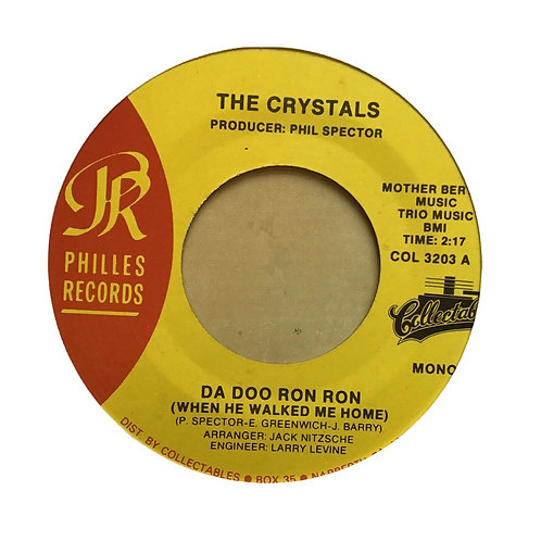 45 RPM - THE CRYSTALS - DA DOO RON RON/ALL GROWN UP mono Collectibles reissue