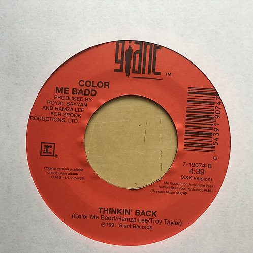 Soul 45 Color Me Badd - Think' Back / Thinkin' Back On Giant