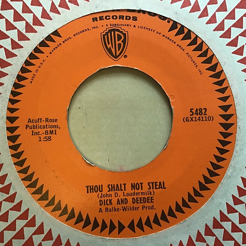 "DICK & DEEDEE ""THOU SHALT NOT STEAL"" 45 RPM"