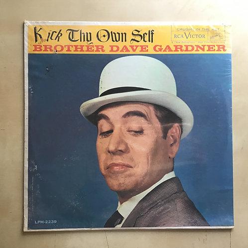 "BROTHER DAVE GARDNER -RCA LPM-2239 ""KICK THY OWN SELF"" Mono Sealed"