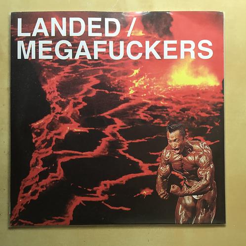 """Landed/Megafuckers 7"""" vinyl"""