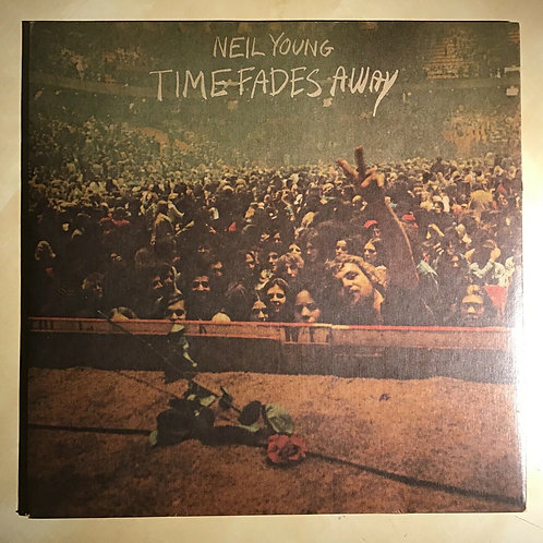 NEIL YOUNG Time Fades Away REPRISE LP Record w/ lyric poster MS2151 NM! 1st US