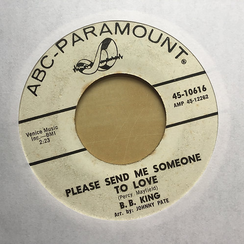 B.B. KING: Please Send Me Someone To Love / Stop Leading Me On 45 (dj Copy?)