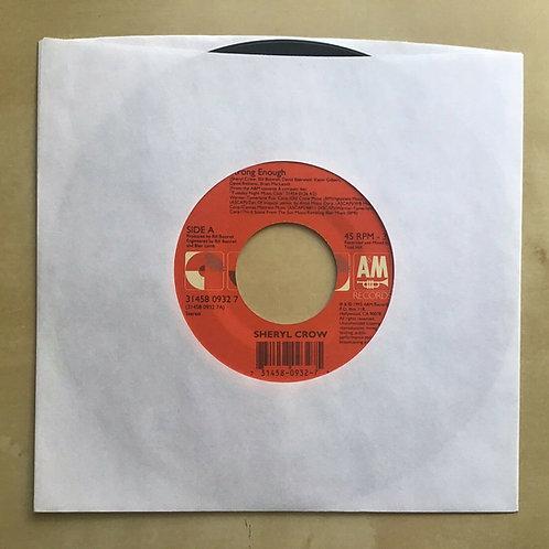 Sheryl Crow Strong Enough / Run Baby Run 45 1993 A&M Vinyl Record