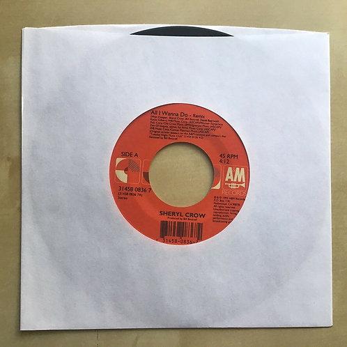 Sheryl Crow: All I Wanna Do(remix)Leaving Las Vegas A&M Records 45 Rpm Vinyl