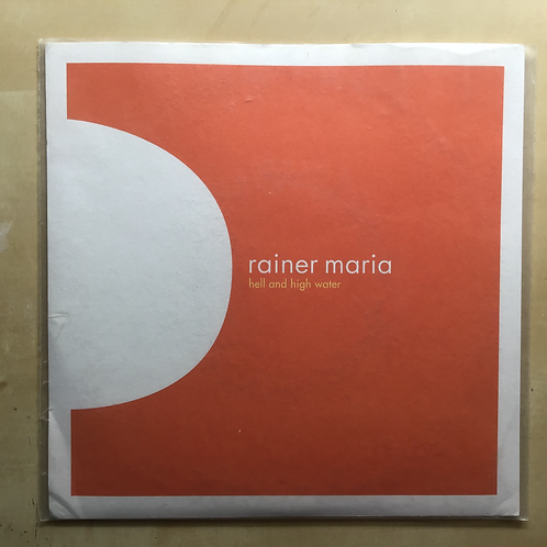 """Rainer Maria """"Hell and High Water"""" 7"""" vinyl"""