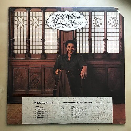 Bill Withers~Making Music LP 1975 Promo White Label EX!