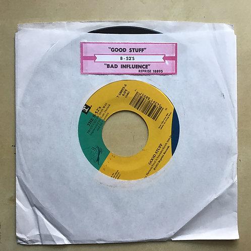 The B-52's Good Stuff / Bad Influence 45 RPM Vinyl VG+ w/ labels