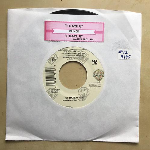 "Prince I hate U (edit) / I hate U (Quiet night mix) 7"" USA juke label"