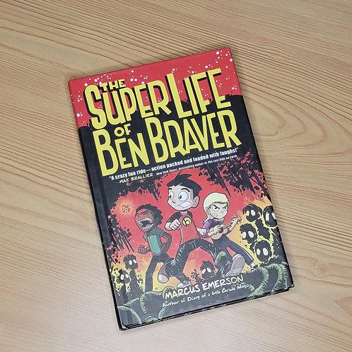 The Superlife of Ben Braver