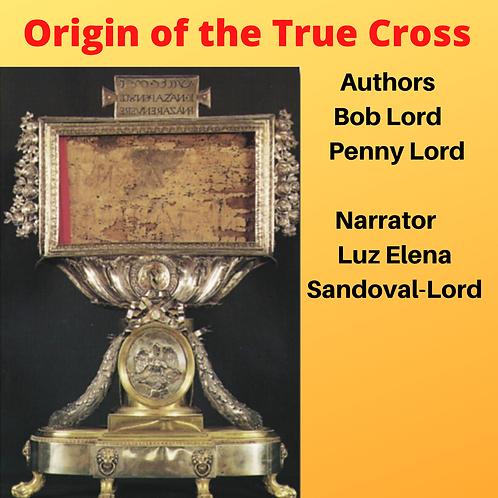Origin of the True Cross Audiobook